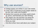 why use sources