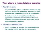 your views a speed dating exercise