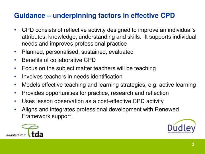 Guidance underpinning factors in effective cpd