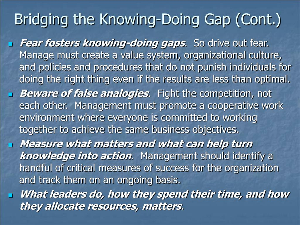 Bridging the Knowing-Doing Gap (Cont.)
