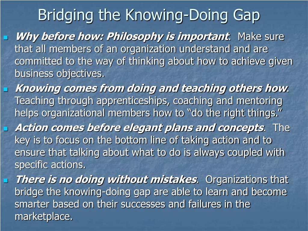 Bridging the Knowing-Doing Gap