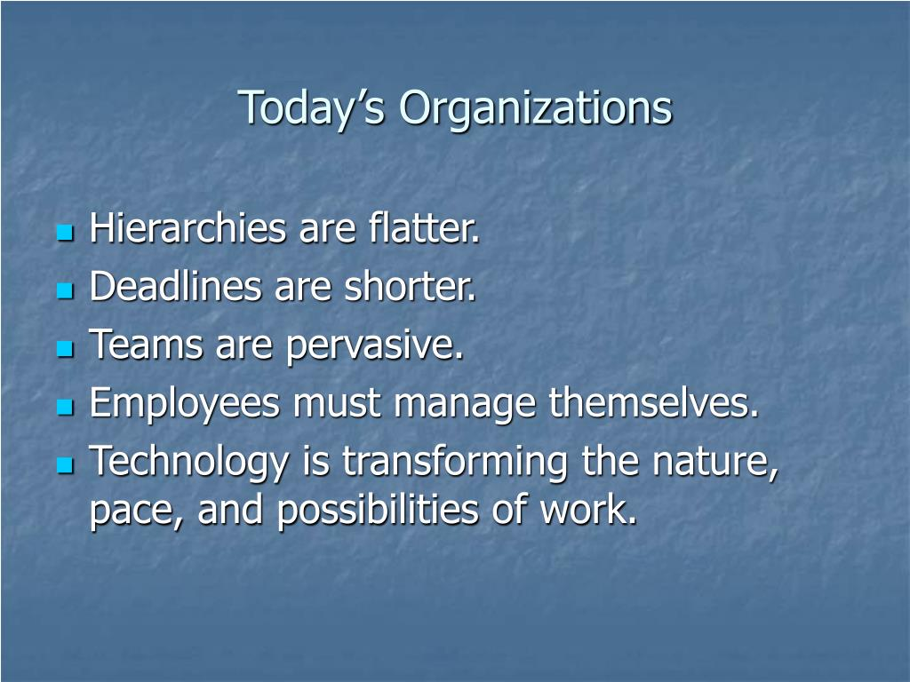 Today's Organizations