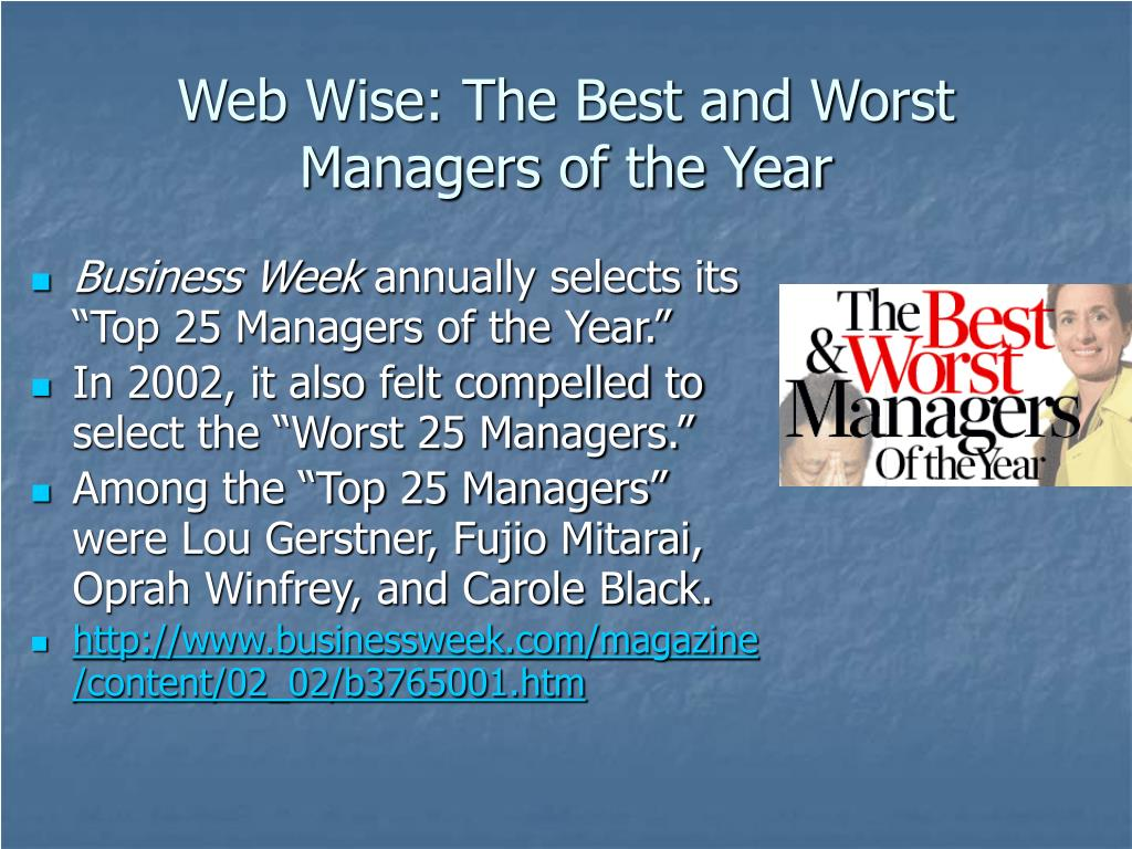 Web Wise: The Best and Worst Managers of the Year