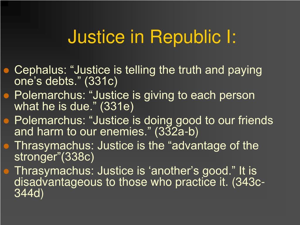 Justice in Republic I: