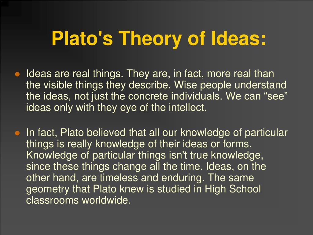 Plato's Theory of Ideas: