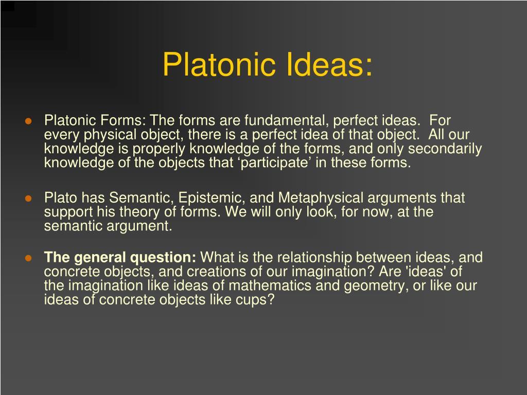 Platonic Ideas: