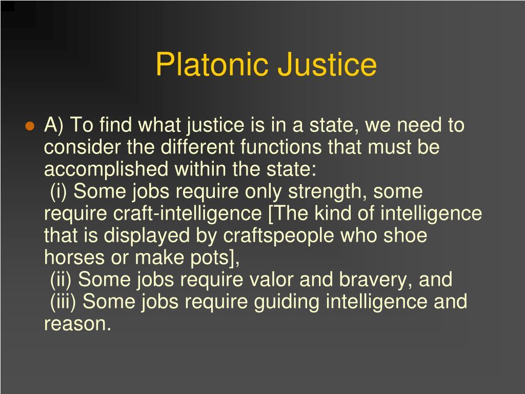 Platonic Justice