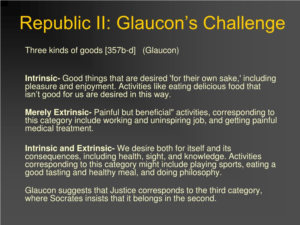 Republic II: Glaucon's Challenge