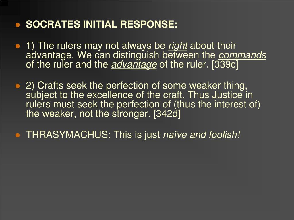 SOCRATES INITIAL RESPONSE: