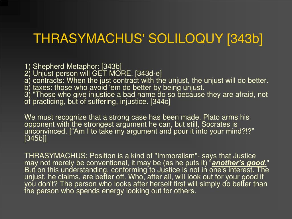 THRASYMACHUS' SOLILOQUY [343b]