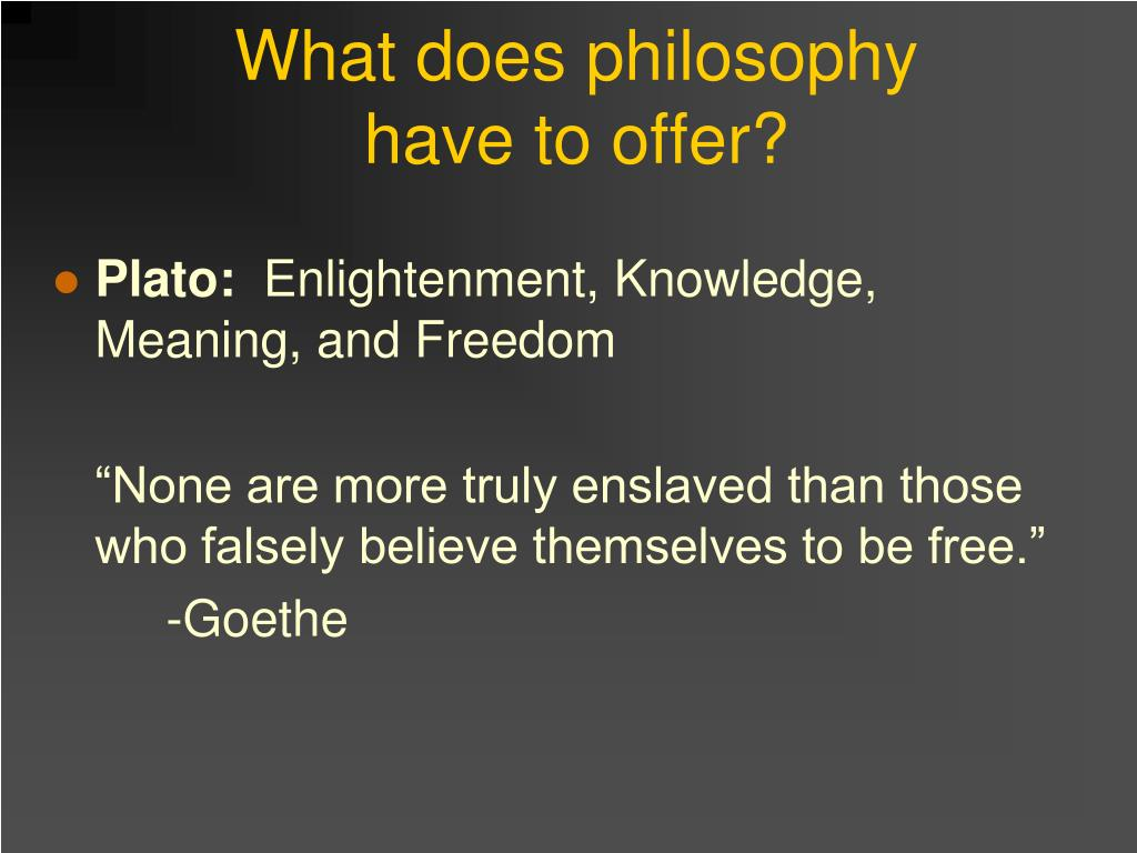 What does philosophy