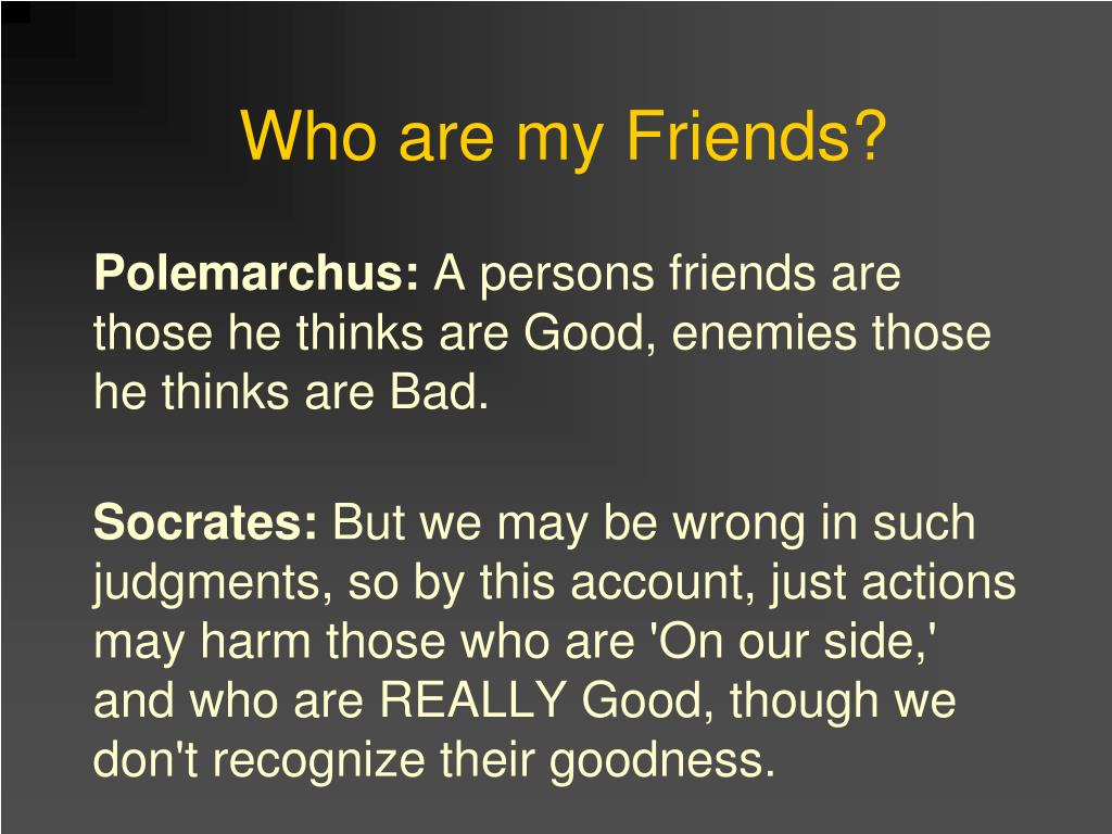 Who are my Friends?