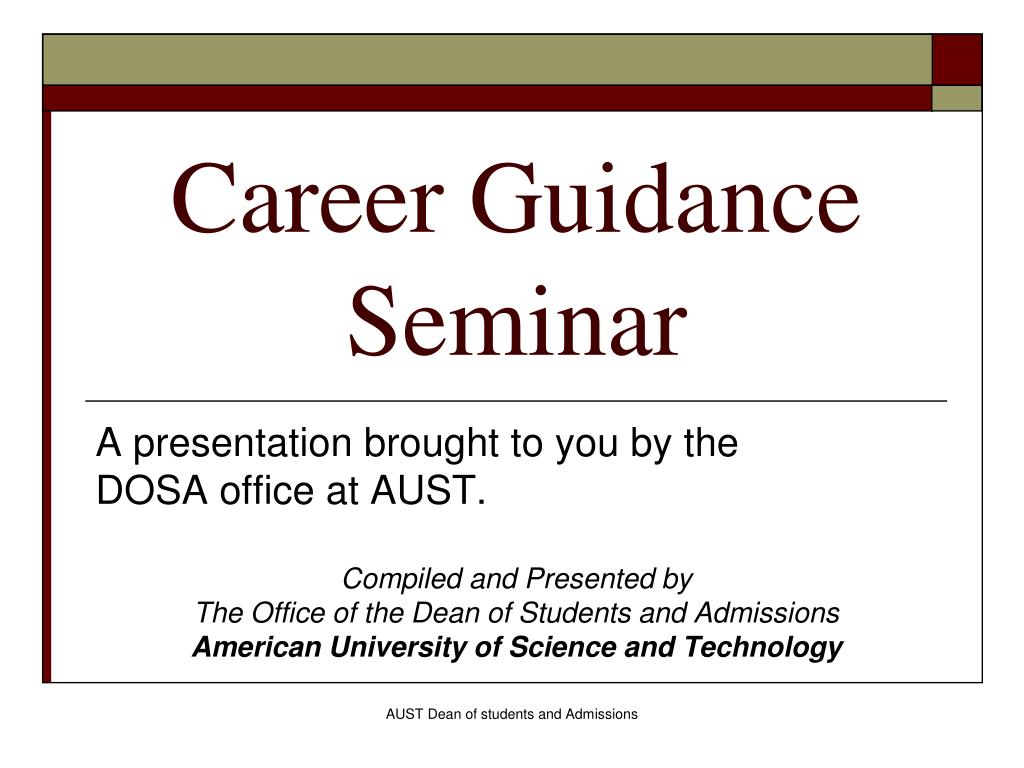 Ppt Career Guidance Seminar Powerpoint Presentation Free Download Id 176642