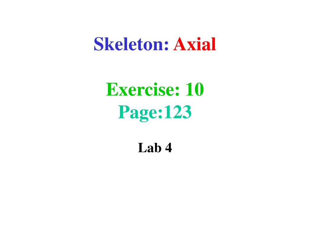 skeleton axial exercise 10 page 123 l.