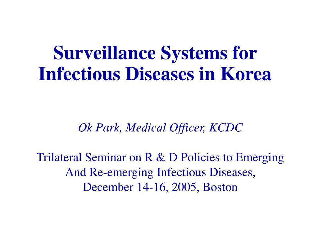 surveillance systems for infectious diseases in korea l.