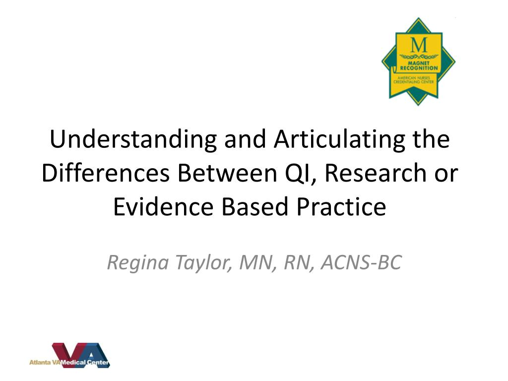 understanding and articulating the differences between qi research or evidence based practice l.