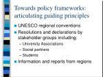 towards policy frameworks articulating guiding principles4