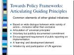 towards policy frameworks articulating guiding principles5