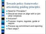 towards policy frameworks articulating guiding principles6