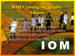 iom crossing the quality chasm