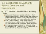 1 3 collaborate on authority record creation and maintenance