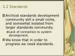 3 2 standards