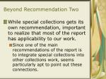 beyond recommendation two