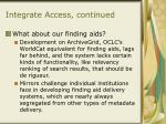 integrate access continued