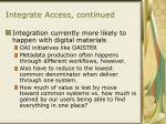 integrate access continued11
