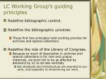 lc working group s guiding principles