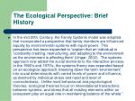the ecological perspective brief history