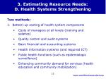 3 estimating resource needs d health systems strengthening