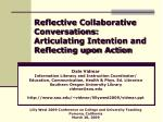 reflective collaborative conversations articulating intention and reflecting upon action