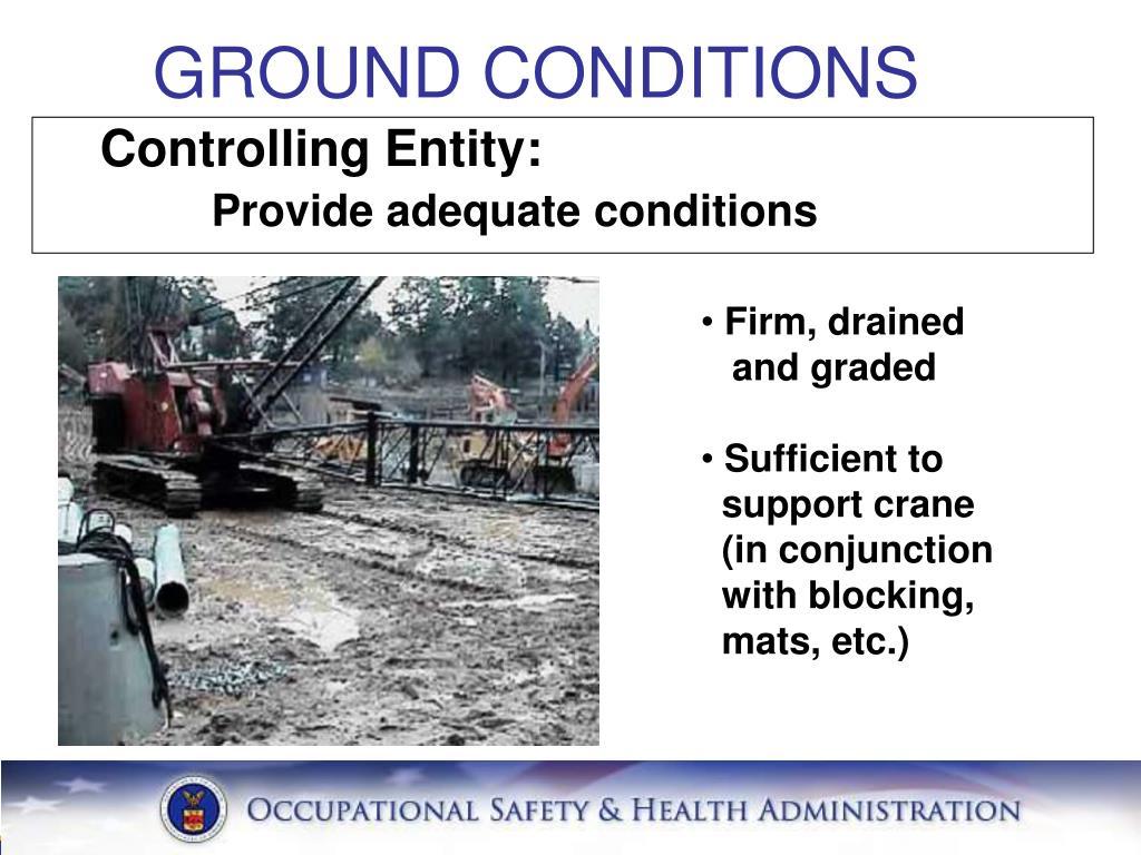 GROUND CONDITIONS