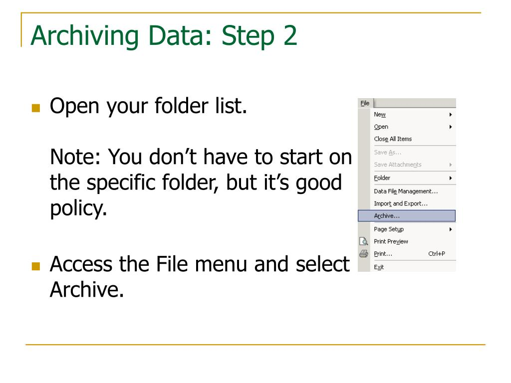 Archiving Data: Step 2