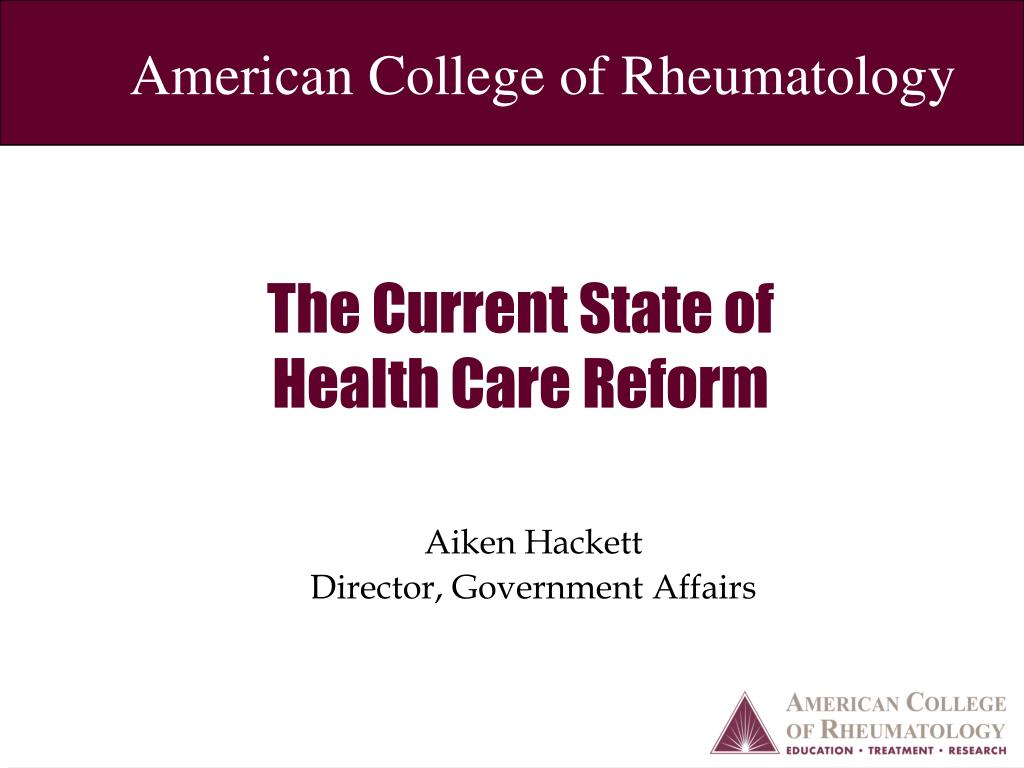 the current state of health care reform l.