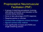 proprioceptive neuromuscular facilitation pnf