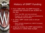 history of empt funding