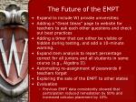 the future of the empt