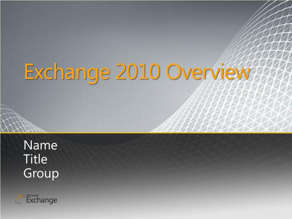exchange 2010 overview l.