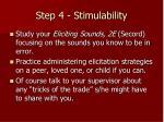 step 4 stimulability15