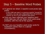step 5 baseline word probes27