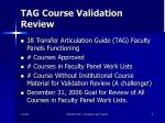 tag course validation review