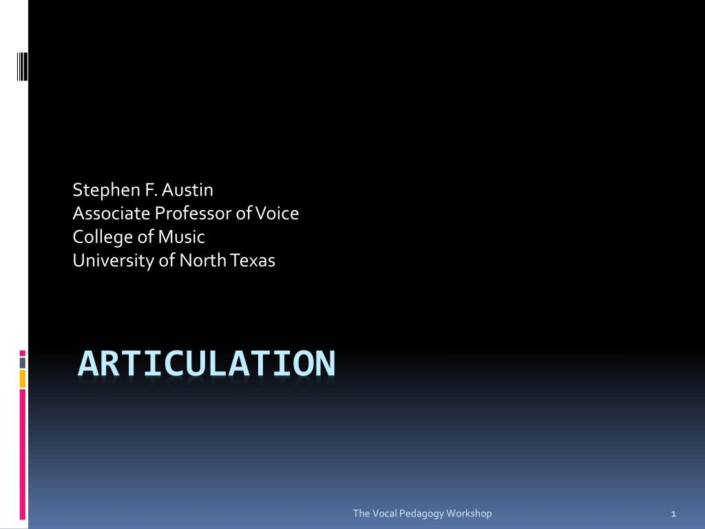 stephen f austin associate professor of voice college of music university of north texas l.