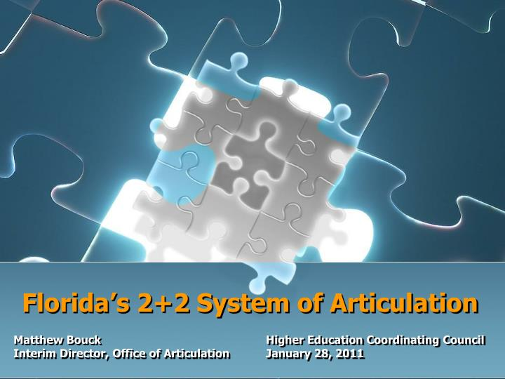 Florida s 2 2 system of articulation