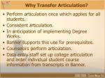 why transfer articulation