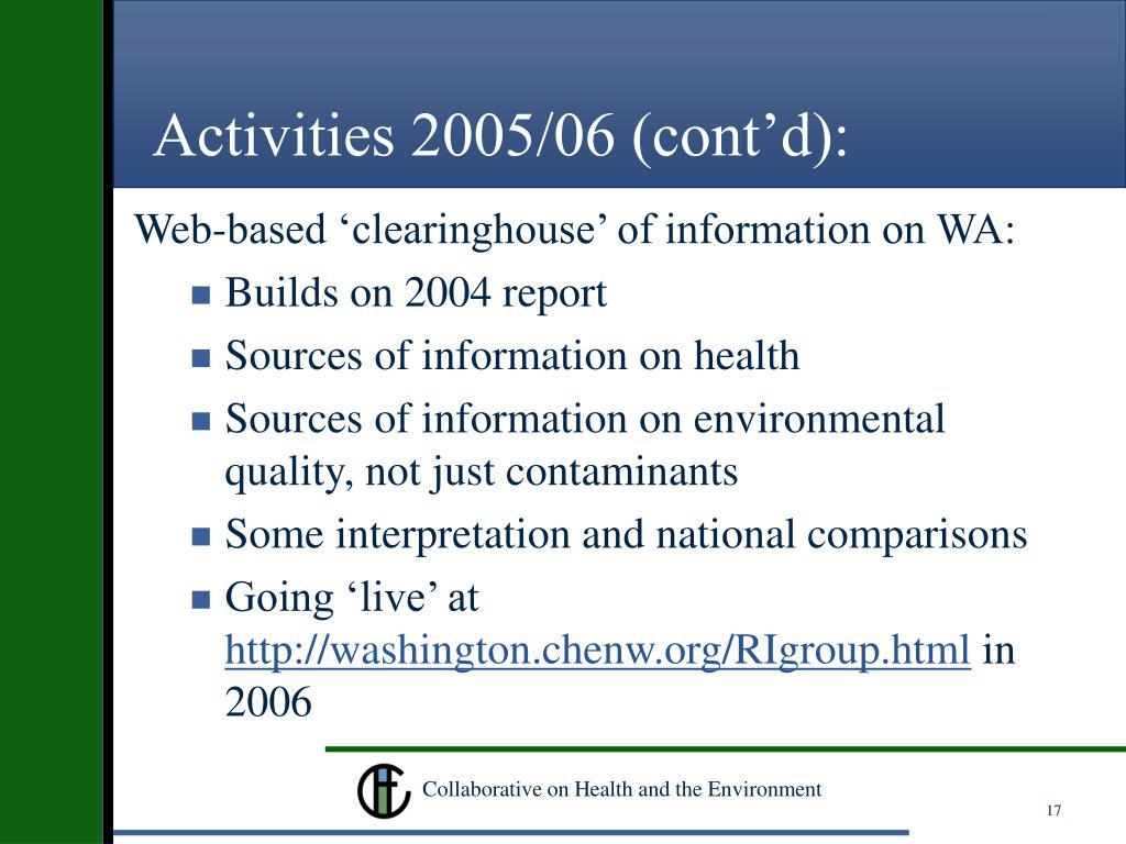 Activities 2005/06 (cont'd):