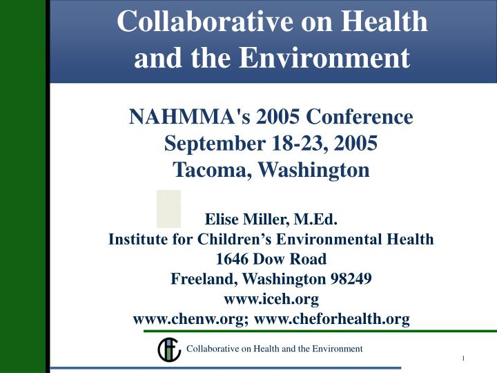 Collaborative on health and the environment