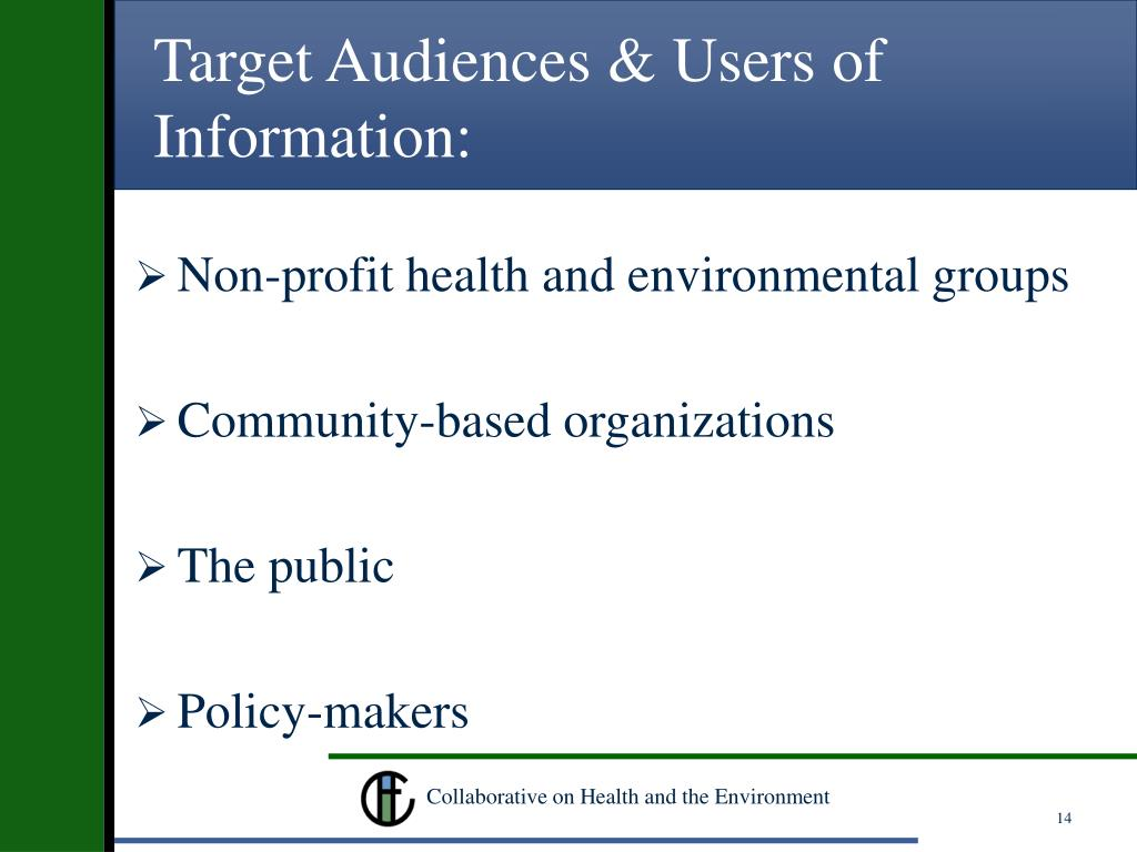 Target Audiences & Users of Information: