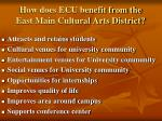 how does ecu benefit from the east main cultural arts district